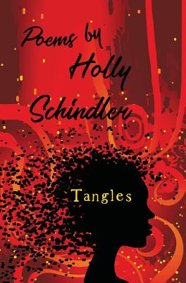 Tangles: Poems - Schindler, Holly