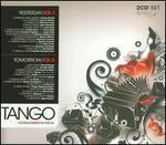 Tango: Yesterday and Tomorrow