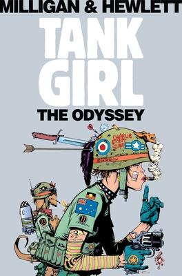 Tank Girl: Odyssey - Milligan, Peter, and Hewlett, Jamie