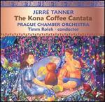 Tanner: The Kona Coffee Cantata