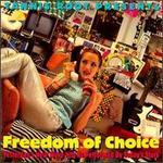 Tannis Root Presents: Freedom of Choice