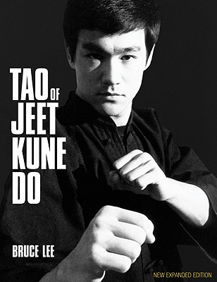 Tao of Jeet Kune Do - Lee, Bruce, and Caldwell, Linda Lee (Editor), and Johnson, Gil (Editor)
