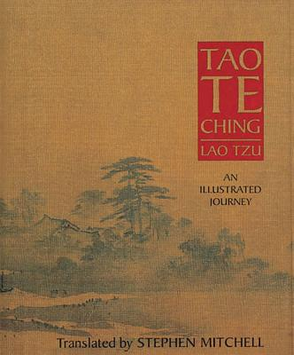 Tao Te Ching: An Illustrated Journey - Tzu, Lao, Professor, and Mitchell, Stephen (Translated by)