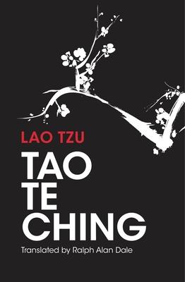Tao Te Ching - Dale, Ralph Allen