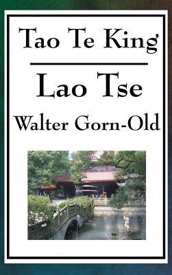 Tao Te King - Lao-Tse