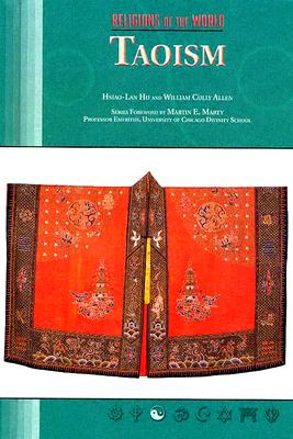 Taoism - Allen, William Cully, and Hu, Hsiao-Lan, and Bahr, Ann Marie B, Dr. (Editor)