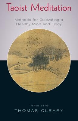 Taoist Meditation - Cleary, Thomas