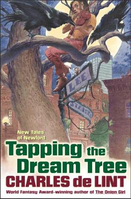 Tapping the Dream Tree - de Lint, Charles