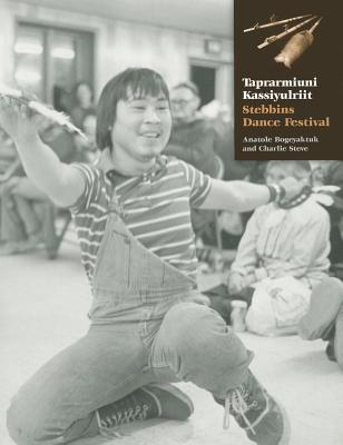 Taprarmiuni Kassiyulriit: Stebbins Dance Festival - Bogeyaktuk, Anatole