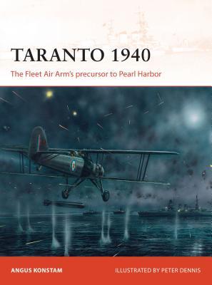 Taranto 1940 - Konstam, Angus, Dr.
