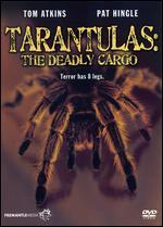 Tarantulas: The Deadly Cargo - Stuart Hagmann