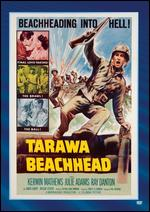 Tarawa Beachhead - Paul Wendkos
