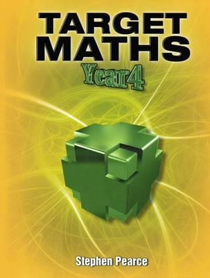 Target Maths: Year 4 - Pearce, Stephen