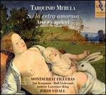 Tarquinio Merula: Su la cetra amorosa - Arie e capricci