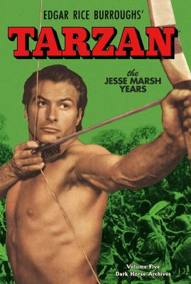 Tarzan Archives: The Jesse Marsh Years Volume 5 - DuBois, Gaylord