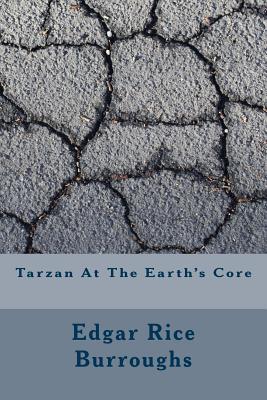 Tarzan at the Earth's Core - Burroughs, Edgar Rice