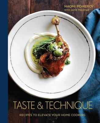 Taste & Technique - Pomeroy, Naomi