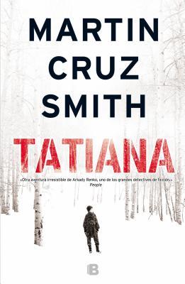 Tatiana - Cruz Smith, Martin