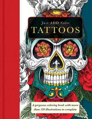 Tattoos: A Gorgeous Coloring Book with More Than 120 Illustrations to Complete - Carlton Publishing Group