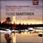 Tauno Marttinen: Violin Concerto; Piano Concerto; Phantasy for Cello & Orchestra