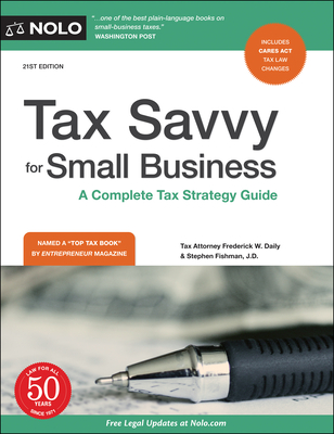 Tax Savvy for Small Business: A Complete Tax Strategy Guide - Daily, Frederick W