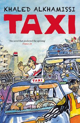 Taxi - Khamissi, Khaled Al, and Wright, Jonathan (Translated by)