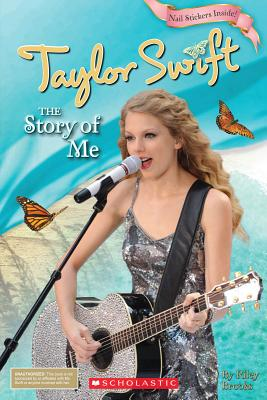 Taylor Swift: The Story of Me - Hodgin, Molly