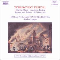 Tchaikovsky Festival - Royal Philharmonic Orchestra; Adrian Leaper (conductor)