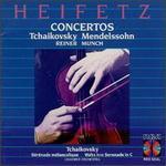 Tchaikovsky & Mendelssohn: Concertos
