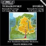 Tchaikovsky: Serenade for Strings Op. 48; Dvorák: Serenade for Strings Op. 22