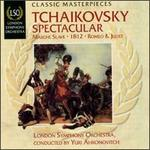 Tchaikovsky Spectacular