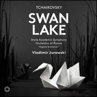 "Tchaikovsky: Swan Lake - State Academic Symphony of Russia ""Evgeny Svetlanov""; Vladimir Jurowski (conductor)"