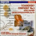 Tchaikovsky: Symphony No. 5; Blacher: Orchestervariationen, Op. 26