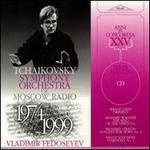 Tchaikovsky Symphony Orchestra of Moscow Radio, 1974 - 1999