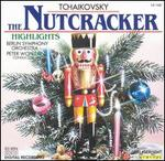 Tchaikovsky: The Nutcracker (Highlights)