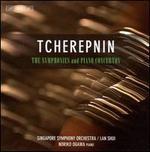 Tcherepnin: The Symphonies & Piano Concertos
