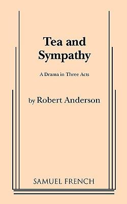 Tea and Sympathy - Anderson, Robert
