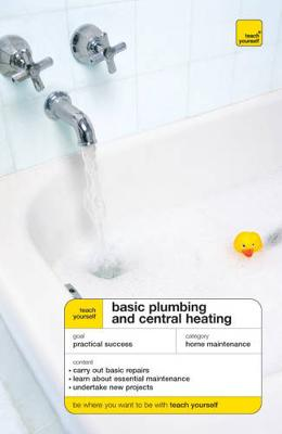 Teach Yourself Basic Plumbing and Central Heating - Treloar, R. D.