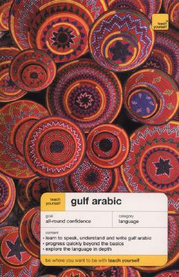 Teach Yourself Gulf Arabic Complete Course (Book Only) - Smart, Jack, and Altorfer, Frances, and Smart Jack
