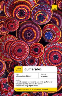 Teach Yourself Gulf Arabic New Edition - Smart, Jack, and Smart, Frances