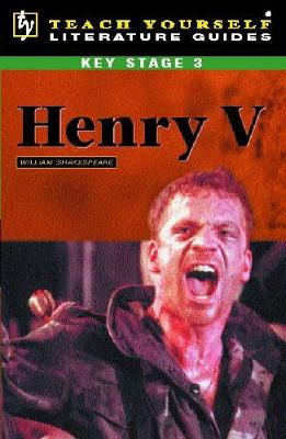 Teach Yourself Key Stage 3 Literature Guide: Henry V - Jane, Easton