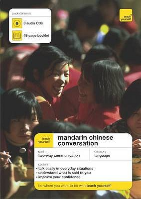 Teach Yourself Mandarin Chinese Conversation - Scurfield, Elizabeth, and Lianyi, Song