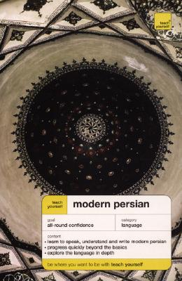 Teach Yourself Modern Persian Complete Course - Farzad, Narguess, and Farzad Narguess