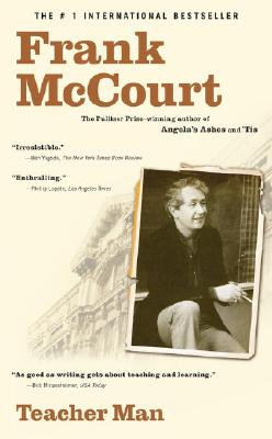 Teacher Man: A Memoir - McCourt, Frank