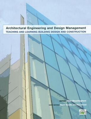 Teaching and Learning Building Design and Construction - Dowdle, David