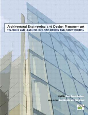 Teaching and Learning Building Design and Construction - Dowdle, David, and Ahmed, Vian