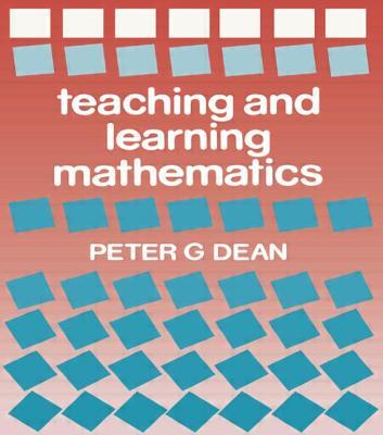 Teaching Maths - Dean, Peter