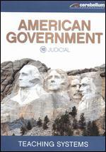 Teaching Systems: American Government Module, Vol. 10 - Judicial