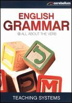 Teaching Systems: Grammar Module 2 - All About the Verb