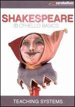 Teaching Systems: Shakespeare Module, Vol. 7 - Othello Basics